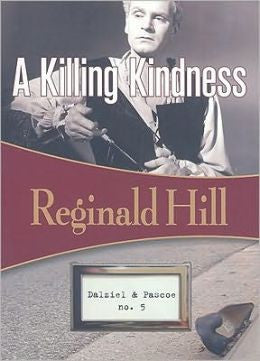 Hill, Reginald - A Killing Kindness #5