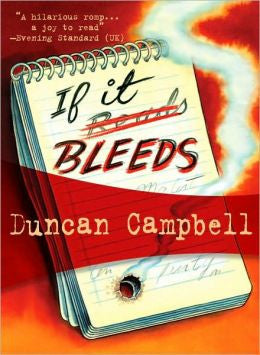 Campbell, Duncan - If It Bleeds
