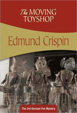 Crispin, Edmund - The Moving Toyshop