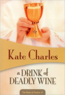 Charles, Kate - A Drink of Deadly Wine