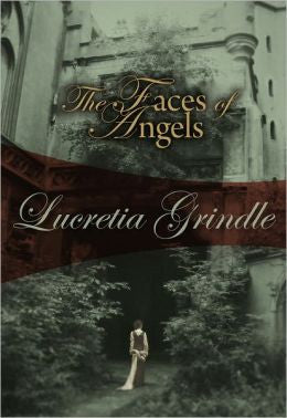 Grindle, Lucretia W - The Faces of Angels