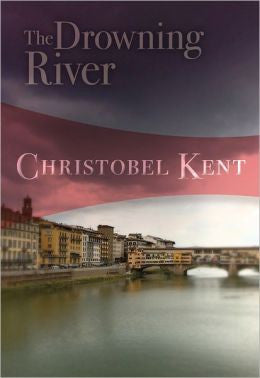 Kent, Christobel - The Drowning River