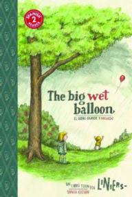 Liniers, The Big Wet Balloon