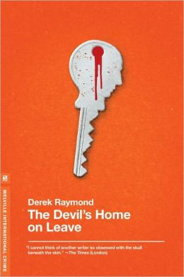 Raymond, Derek - The Devil's Home on Leave