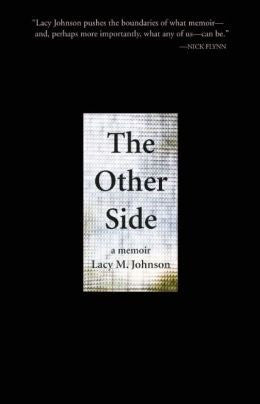 Lacy M. Johnson - The Other Side