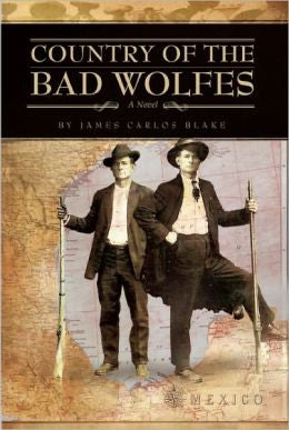 Blake, James Carlos - Country of the Bad Wolfes