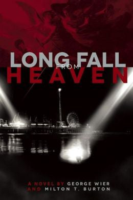 Wier, George - Long Fall From Heaven