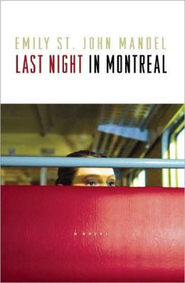 Mandel, Emily  St. John - Last Night in Montreal