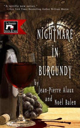 Alaux, Jean-Pierre - Nightmare in Burgundy