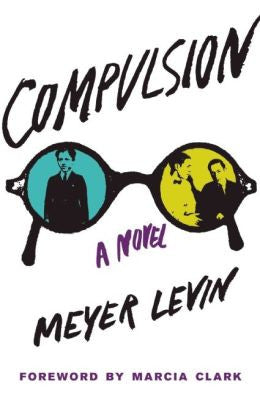 Meyer Levin - Compulsion