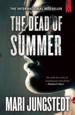 Jungstedt, Mari - The Dead of Summer