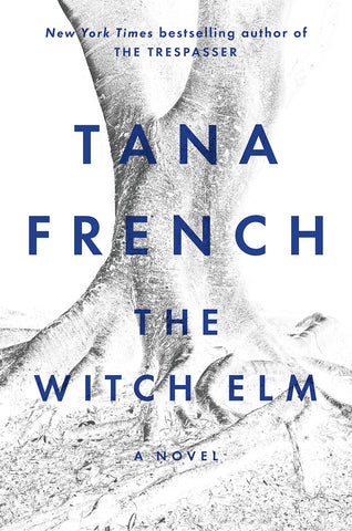 Tana French - The Witch Elm