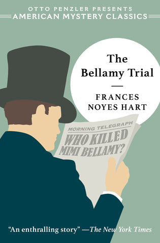 Frances Noyes Hart - The Bellamy Trial
