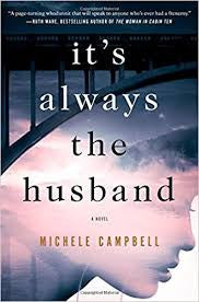 Campbell, Michele - It's Always the Husband