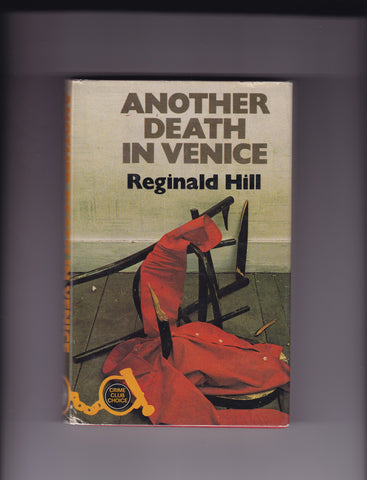 Hill, Reginald - Another Death In Venice