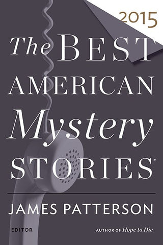 Otto Penzler & James Patterson - The Best American Mystery Stories 2015