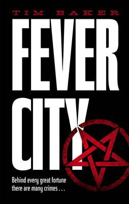 Tim Baker - Fever City