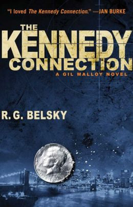 R.G. Belsky - The Kennedy Connection