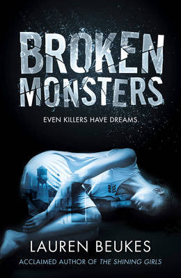 Lauren Beukes - Broken Monsters (UK)
