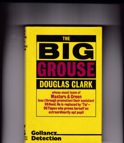 Clark, Douglas - The Big Grouse
