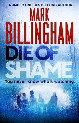 Mark Billingham - Die of Shame