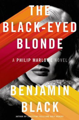 Benjamin Black - The Black-Eyed Blonde (Limited edition - Numbered)