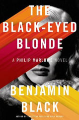 Benjamin Black - The Black-Eyed Blonde (Limited edition)