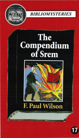 F. Paul Wilson - The Compendium of Srem