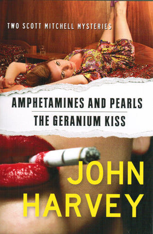John Harvey - Amphetamines and Pearls / The Geranium Kiss