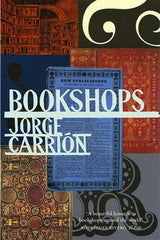 Jorge Carrion - Bookshops