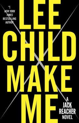 Lee Child - Make Me (US Edition)