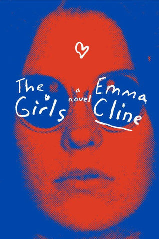 Emma Cline - The Girls