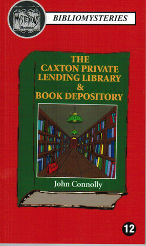 John Connolly - The Caxton Lending Library & Book Depository