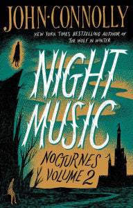 John Connolly - Night Music (US edition)