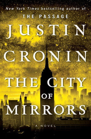 Justin Cronin - The City of Mirrors