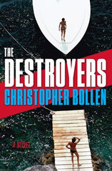 Bollen, Christopher - The Destroyers