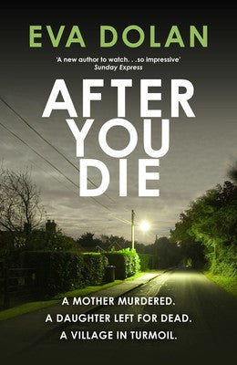 Eva Dolan - After You Die
