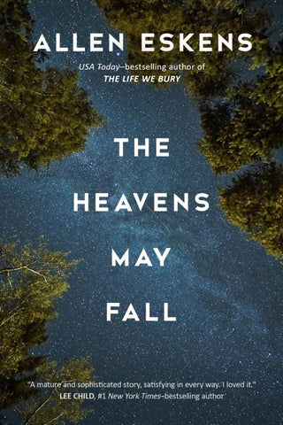 Allen Eskens - The Heavens May Fall