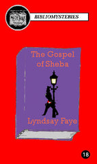 Lyndsay Faye - The Gospel of Sheba