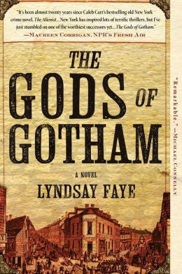 Lyndsay Faye - The Gods of Gotham