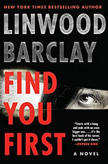 Linwood Barclay - Find You First - Signed