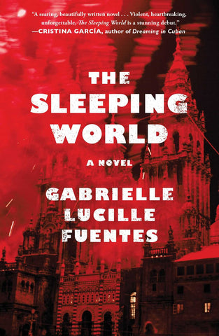 Gabrielle Lucille Fuentes - The Sleeping World