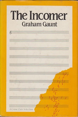 Gaunt, Graham - The Incomer (Signed)