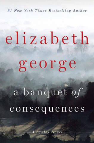 Elizabeth George - A Banquet of Consequences