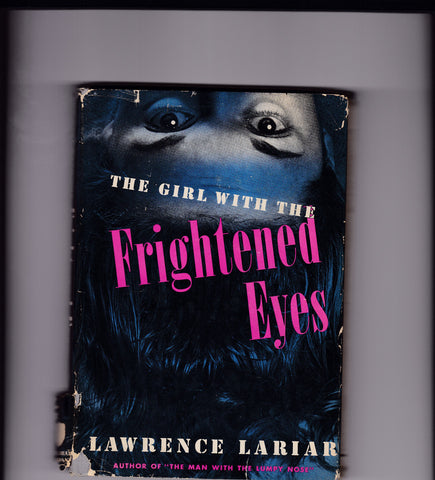 Lariar, Lawrence - The Girl With the Frightened Eyes