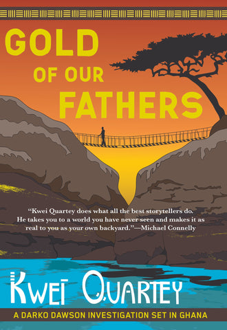 Kwei Quartey - Gold of Our Fathers