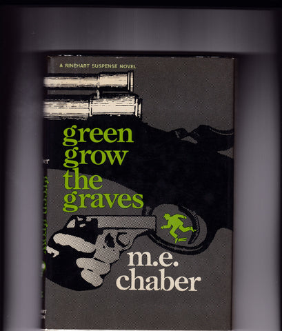 Chaber, M.E. - Green Grow the Leaves