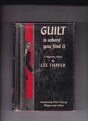 Thayer, Lee - Guilt Is Where You Find It