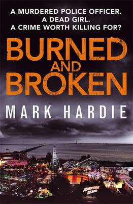 Mark Hardie - Burned and Broken