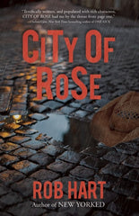 Rob Hart - City of Rose